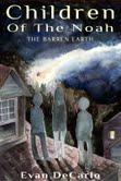 Children of the Noah: The Barren Earth